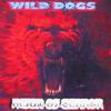 WILD DOGS: Reign of Terror