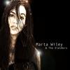Marta Wiley: Marta Wiley & the Elev8ors