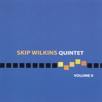 "Featured recording ""Skip Wilkins Quintet:"
