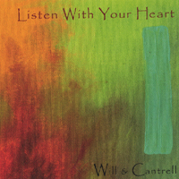 Will and Cantrell | Listen With Your Heart