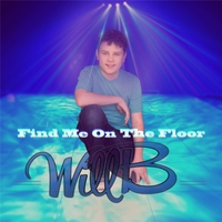 Will B | Find Me on the Floor