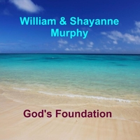 William Murphy & Shayanne Murphy | God's Foundation
