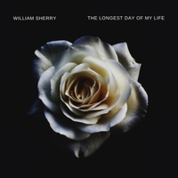 William Sherry | The Longest Day of My Life