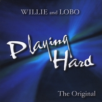 Willie and Lobo | Playing Hard