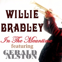 Willie Bradley | In the Meantime