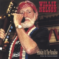 Willie Nelson | Smokin' At The Paradiso (Dutch Import)