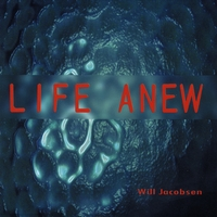 Will Jacobsen | Life Anew