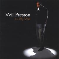 Will Preston | It's My Will