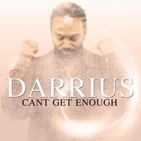 Darrius Willrich | Can't Get Enough - Single