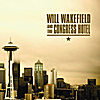 Will Wakefield and the Congress Hotel: Will Wakefield and the Congress Hotel