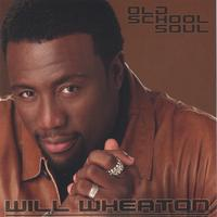 Will Wheaton | Old School Soul