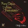 "Willy Silva: CLASSIC PIANO ""Joyas Inolvidables"" Vol.1"