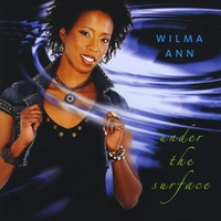 Wilma Ann | Under the Surface