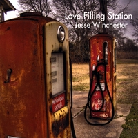 Jesse Winchester | Love Filling Station
