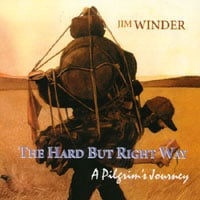 Jim Winder | The Hard But Right Way - A Pilgrim's Journey