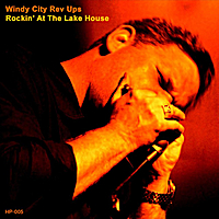 Windy City Rev Ups | Rockin' At The Lake House