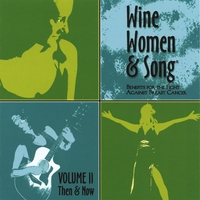 Wine, Women & Song: Wine, Women & Song: Volume II, Then & Now