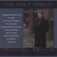 Michael Winkle | The Only Dream