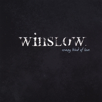 WINSLOW: Crazy Kind of Love