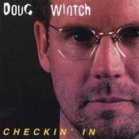 Doug Wintch | Checkin' In