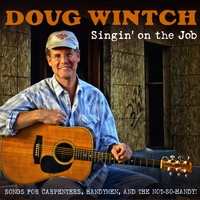 Doug Wintch | Singin' on the Job