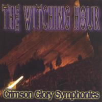 The Witching Hour | Crimson Glory Symphonies