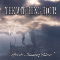 The Witching Hour | After the Haunting Silence