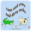 Kirk Withrow: Cow & Crocs & Dirty Socks
