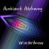 Wizardnow: Ambient Alchemy