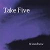 Wizardnow: Take Five