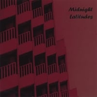 Midnight Latitudes