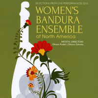 Women's Bandura Ensemble of North America | Selections from Live Performances 2016