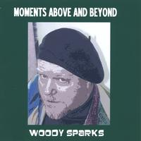 Rolf Kempf/ Woody Sparks | Moments Above And Beyond