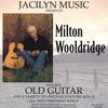 Milton  Wooldridge: Old  Guitar