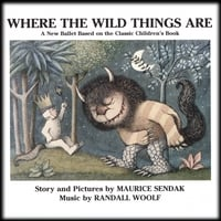 Randall Woolf | Where The Wild Things Are