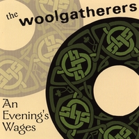 The Woolgatherers | An Evening's Wages