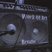 Work of Art | Breathe