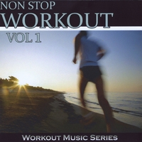 Workout Music Series | Non Stop Workout, Vol. 1