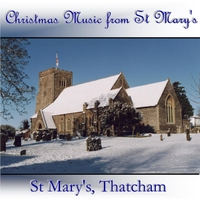 St Mary's, Thatcham | Christmas Music from St Mary's Thatcham