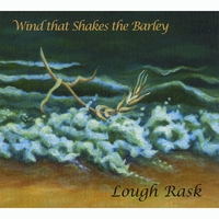 Wind that Shakes the Barley: Lough Rask