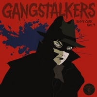 Rusty Cage | Gangstalkers, Vol  4 | CD Baby Music Store