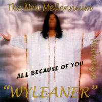 WYLEANER: All Because of You