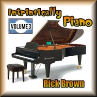 Richard Melvin Brown | Intrinsically Piano, Volume 3