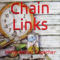 Various Artists | Chain Links We're Better Together
