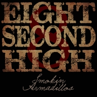 Smokin' Armadillos | Eight Second High
