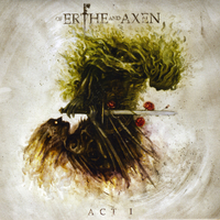 Xanthochroid | Of Erthe and Axen: Act I