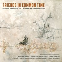 Rebecca Jeffreys & Alexander Timofeev | Friends in Common Time