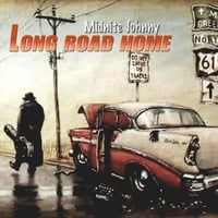 Midnite Johnny | Long Road Home