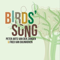 Peter Arts van der Zanden & Fred van Duijnhoven | Birds' Song