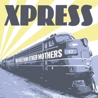 Xpress | Brothers from Other Mothers